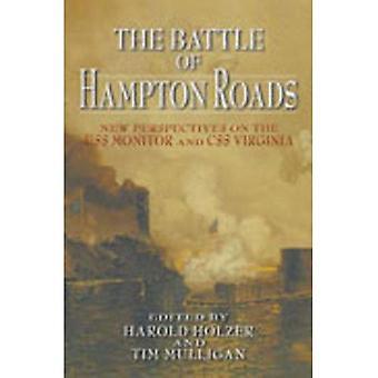 Die Schlacht von Hampton Roads: neue Perspektiven auf die USS