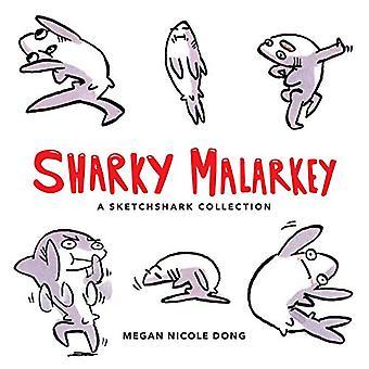Sharky Malarkey: Een Sketchshark collectie