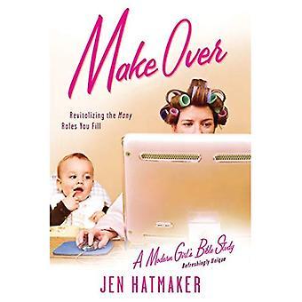 Makeover (Modern Girl's Bible Study)