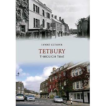 Tetbury à travers le temps
