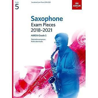 Saxofon examen bitar 2018-2021, ABRSM grad5: Utvalda från 2018-2021 kursplanen. 2 poäng & del, Audio Nedladdningar (ABRSM examen bitar)