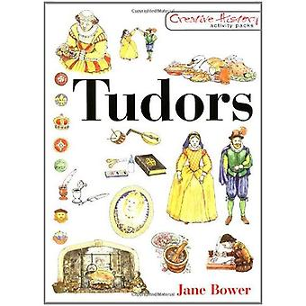 Tudors (Creative History Activity Packs) (Creative History Activity Packs)