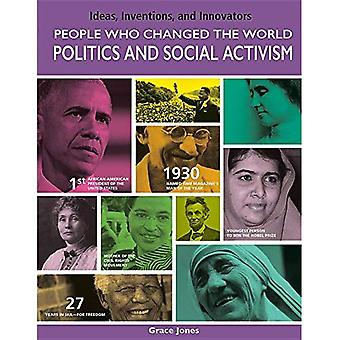 People Who Changed the World: Politics and Social Activism (Ideas, Inventions,� and Innovators)