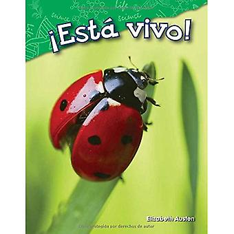 Esta Vivo! (Vivant!) (Version espagnole) (Maternelle) (Lecteurs de Science: contenu et alphabétisation)