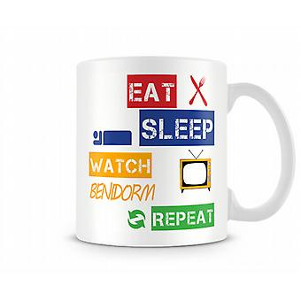 Eat, Sleep, Watch Benidorm, Repeat Printed Mug