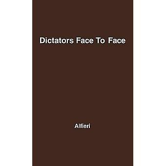 Dictators Face to Face by Alfieri & Dino