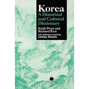 Korea A Historical and Cultural Dictionary by Rutt & Richard