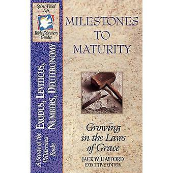 Die SpiritFilled Leben Bibel Discovery Serie B2Milestones bis zur Fälligkeit von Hayford & Jack W.