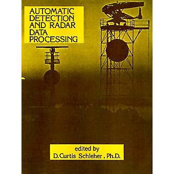 Automatisk identifiering och Radar databehandling av Schleher & D. Curtis