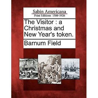 Der Besucher ein Weihnachts- und Token. vom Feld & Barnum
