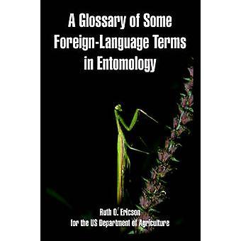 Ordlista i entomologi A genom Ericson & Ruth & O. vissa ForeignLanguage