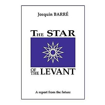 The Star of the Levant by Barre & Josquin
