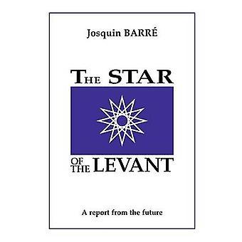 L'étoile du Levant par Barre & Josquin