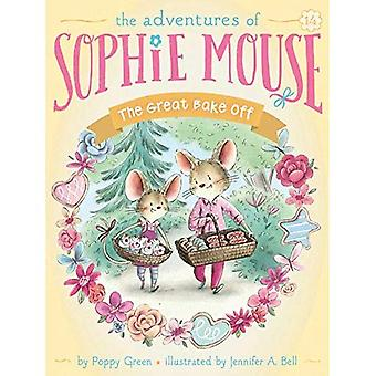 The Great Bake Off (The Adventures of Sophie Mouse)