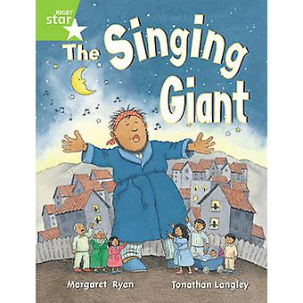 Rigby Star Guided 1 Green Level - The Singing Giant - Story - Pupil Bo