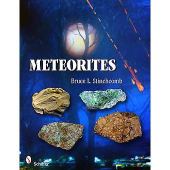 Meteorites by Bruce L. Stinchcomb - 9780764337284 Book