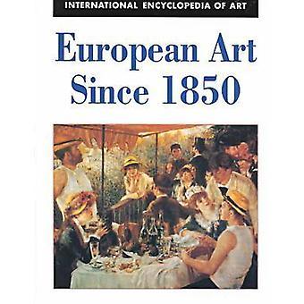 European Art since 1850 by Nancy Malloy - 9780816033348 Book