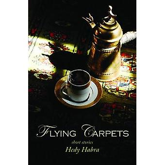 Flying Carpets by Hedy Habra - 9781566569576 Book