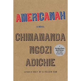 Americanah (large type edition) by Chimamanda Ngozi Adichie - 9781594