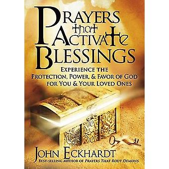 Prayers That Activate Blessings - Experience the Protection - Power &