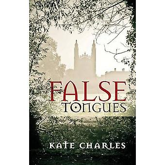 False Tongues di Kate Charles