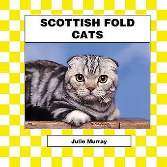 Scottish Fold by Abdo Publishing - Julie Murray - 9781577658672 Book