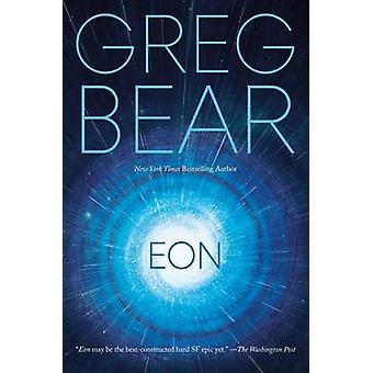 Eon by Greg Bear - 9780765380494 Book