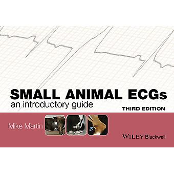 Small Animal ECGs: An Introductory Guide (Paperback) by Martin Mike