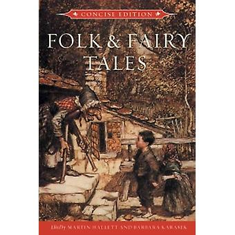 Folk and Fairy Tales: Concise Edition (Paperback) by Hallett Martin Karasek Barbara