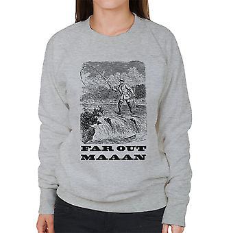 Weit draußen Mann Vintage Fishing Zeichnung Damen Sweatshirt