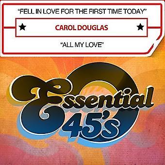 Carol Douglas - verliebte sich in für die erste Zeit heute / alle meine Lov [CD] USA import