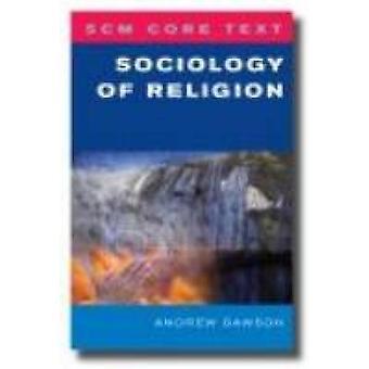 SCM Core Text - religionssociologi av Andrew Dawson - 9780334043362