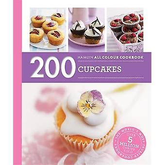 200 Cupcakes - Hamlyn All Colour Cookbook by Joanna Farrow - 978060063