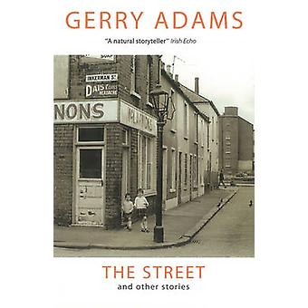 The Street and Other Stories by Gerry Adams - 9780863222931 Book
