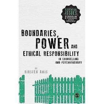 Grenzen - Power und ethische Verantwortung in der Beratung und Psyc