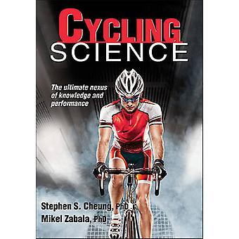 Cycling Science by Stephen Cheung - Mikel Zabala - 9781450497329 Book