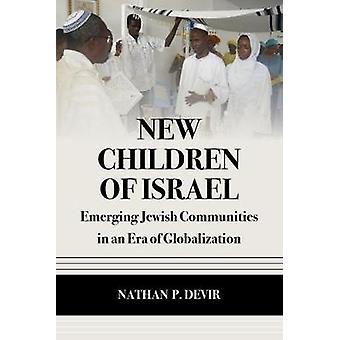 Nya barn till Israel - framväxande judiska samhällen i en tid av Glob