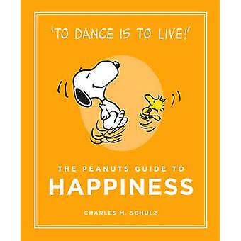 The Peanuts Guide to Happiness (Main) by Charles M. Schulz - 97817821