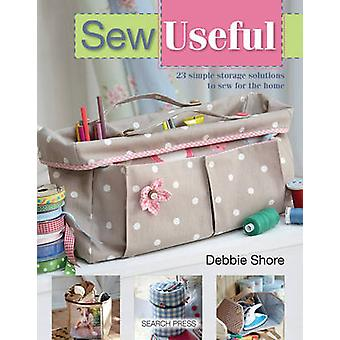 Sew Useful - Simple Storage Solutions for the Home by Debbie Shore - 9