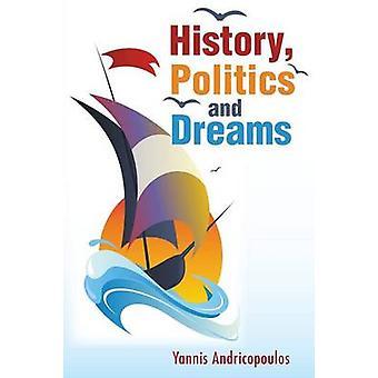 Historia - politik och drömmar av Yannis Andricopoulos - 9781781483701