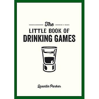 The Little Book of Drinking Games by Quentin Parker - 9781849535861 B