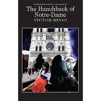 The Hunchback of Notre Dame (New edition) by Victor Hugo - Keith Wren