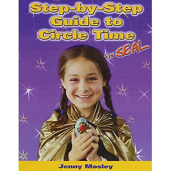 Step-by-step Guide to Circle Time for SEAL by Jenny Mosley - 97819048