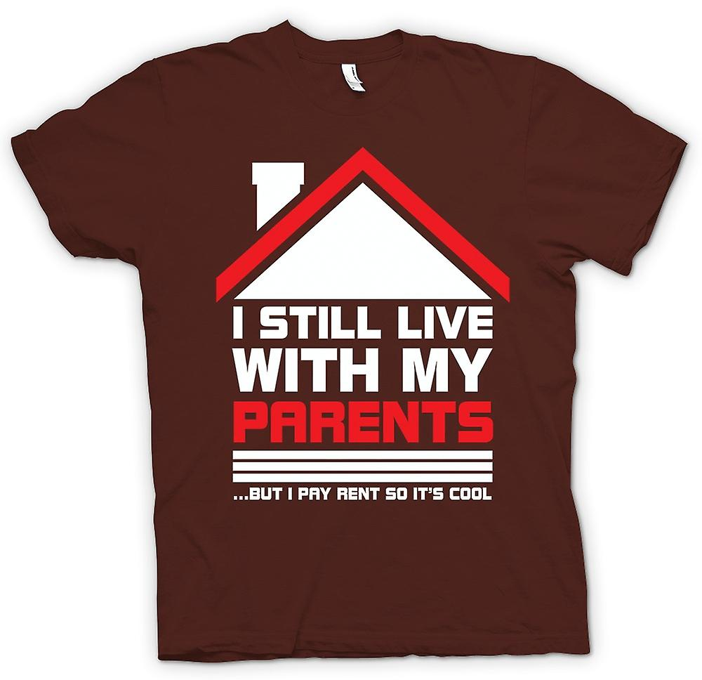 Mens T-shirt - I Still Live With Parents - Funny