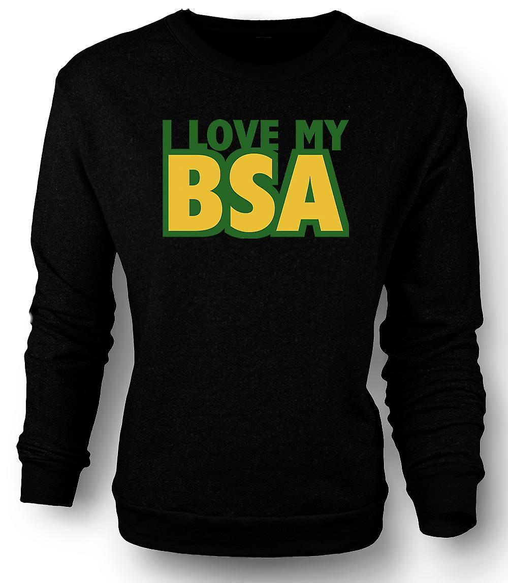 Mens Sweatshirt  I Love My Bsa - Motorcycle - Biker