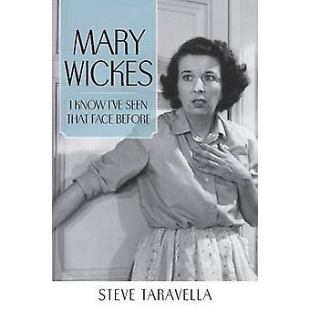 Mary Wickes - I Know I've Seen That Face Before by Steve Taravella - 9