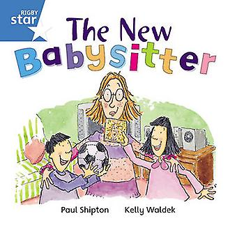 Rigby Star Independent Blue Reader 6 The New Babysitter