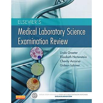 Elsevier's Medical Laboratory Science Examination Review by Linda Gra