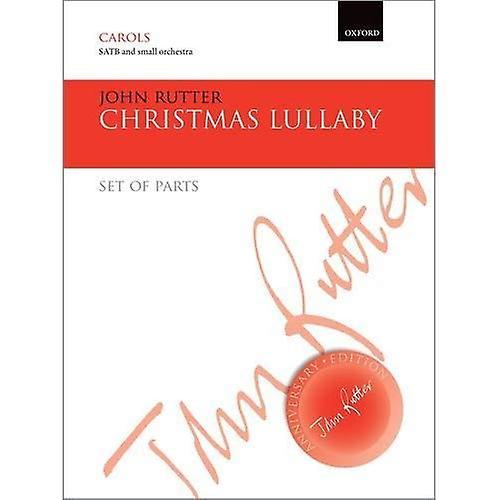 Christmas Lullaby  Set of parts (John Rutter Anniversary Edition)