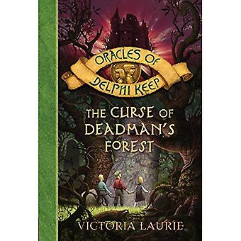 The Curse of Deadman's Forest (Oracles of Delphi Keep Series #2)